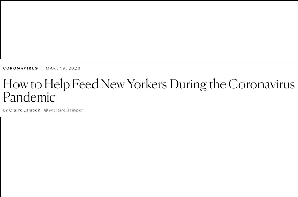 How to Help Feed New Yorkers During the Coronavirus Pandemic by Claire Lampen