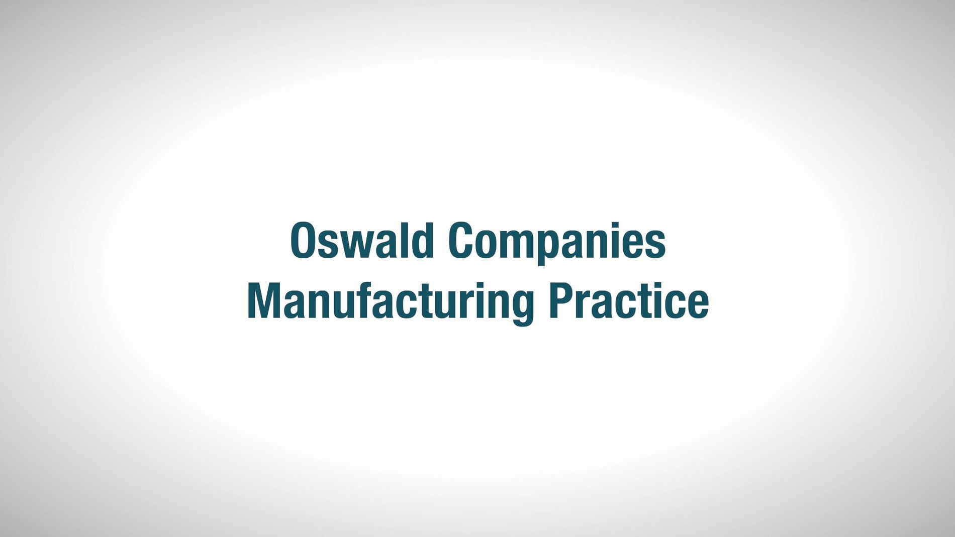 Oswald Manufacturing Video