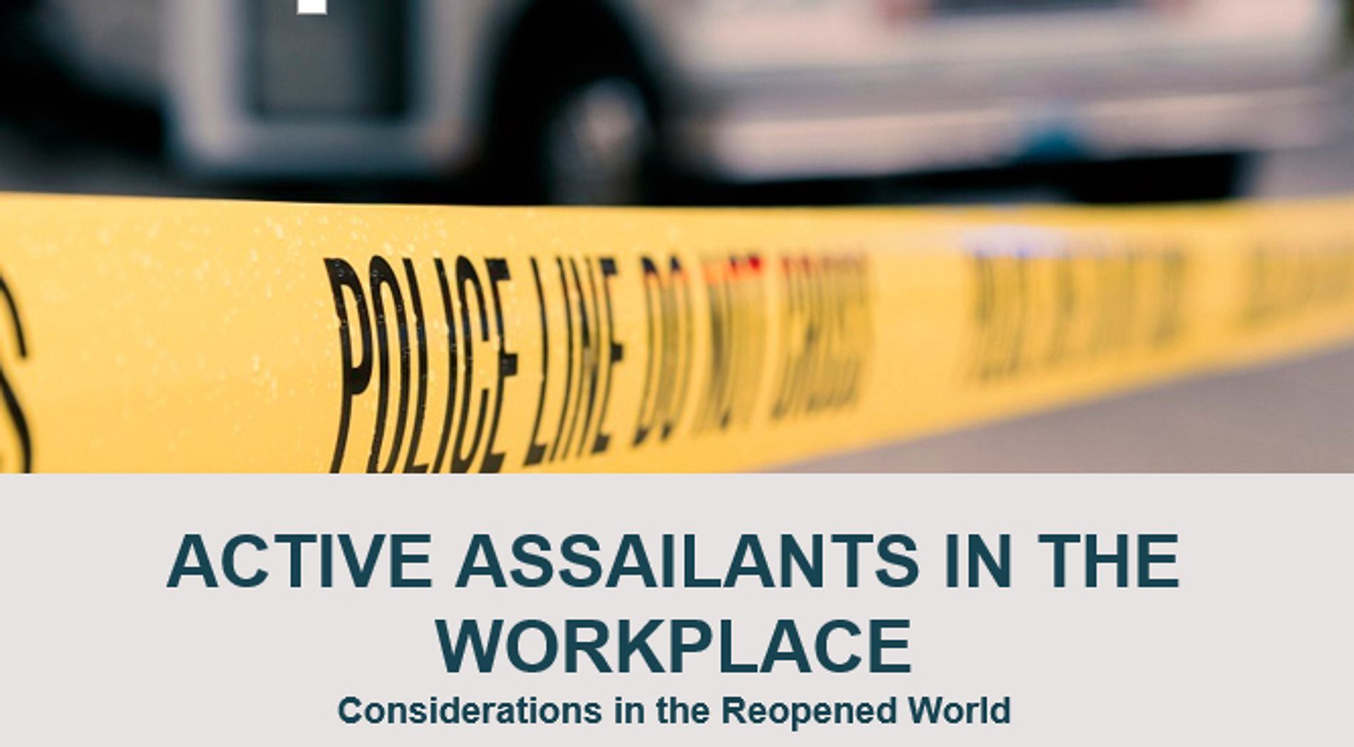 Workplace Violence and Active Assailant Risks