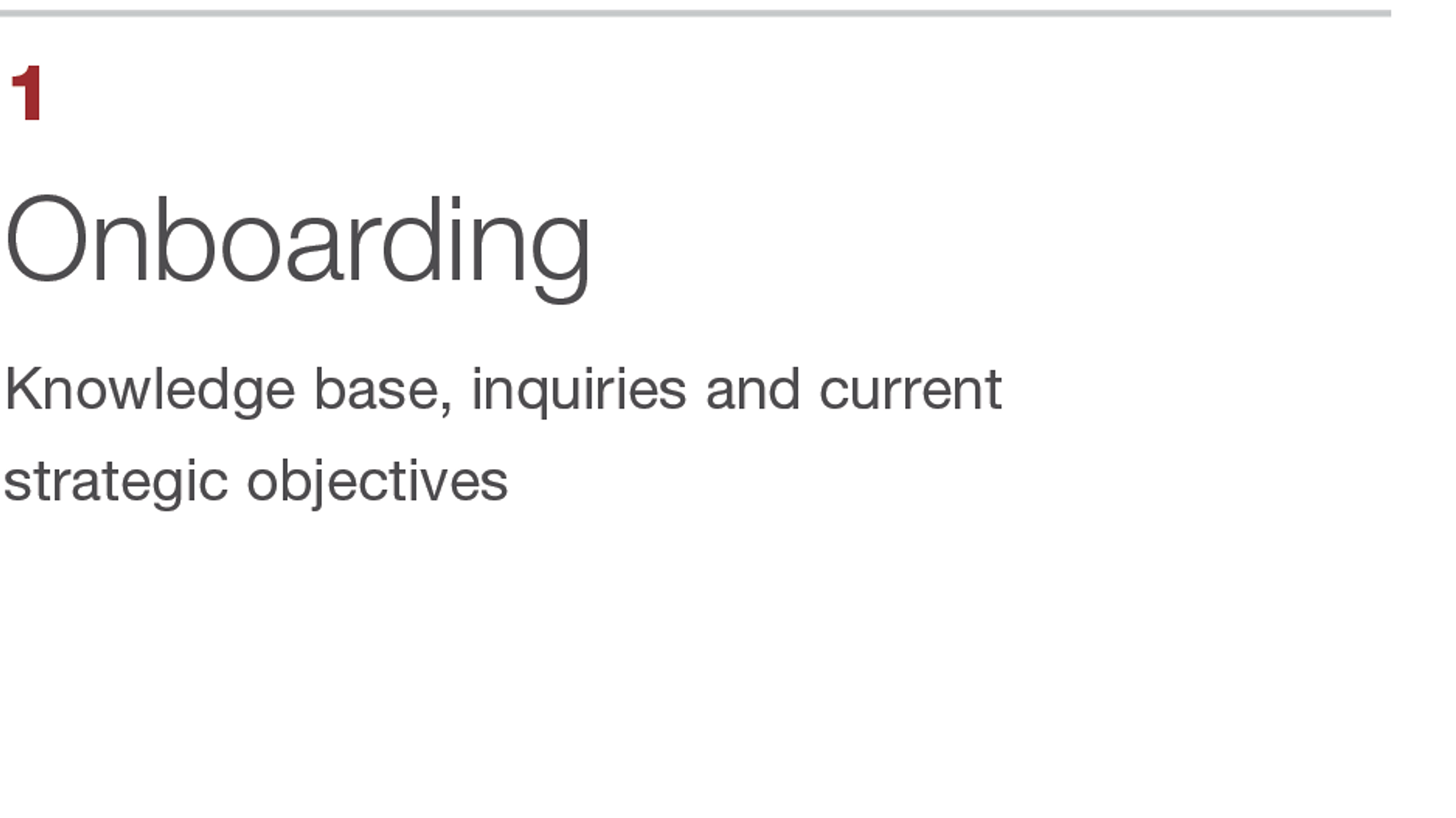 Onboarding. Knowledge base, inquiries and current strategic objectives