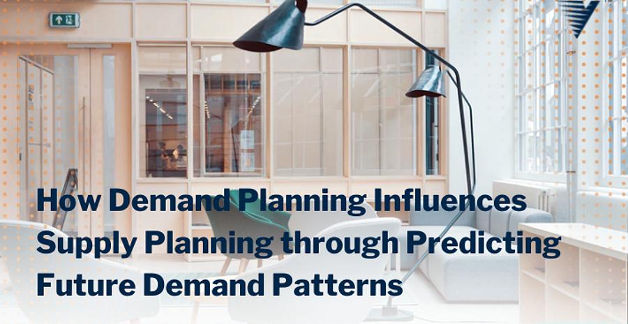 Blog Demand Planning and Supply Planning