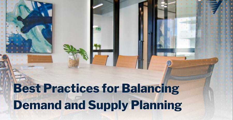 Blog Best Practices for Balancing Demand and Supply Planning