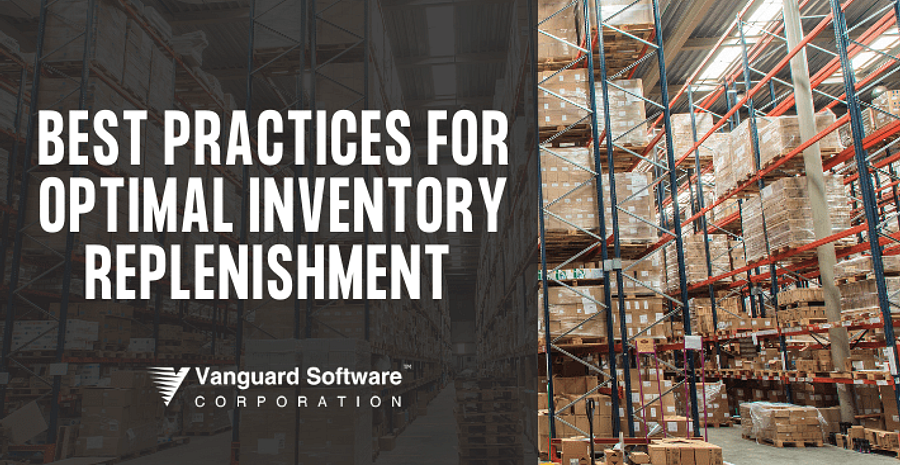 Best Practices for Optimal Inventory Replenishment